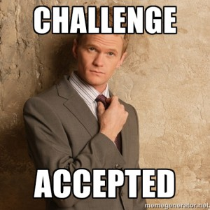 Barney Stinson Challange accepted