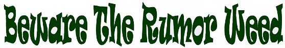 Rumor weed text graphic 2