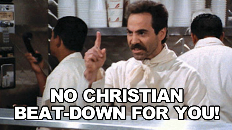 no-christian-beat-down-soup-nazi